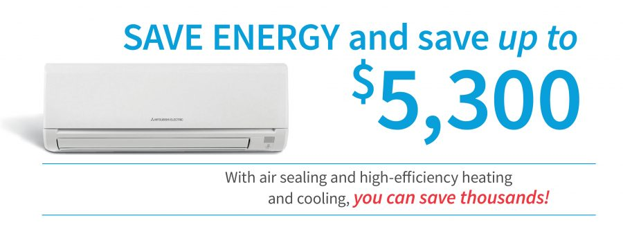 save up to $5,300 on a new ductless system
